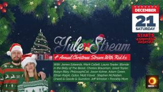 Yule Stream, 4th Annual Christmas Stream with Red Ice