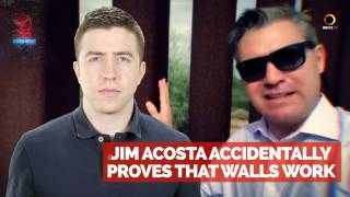 Jim Acosta Accidentally Proves that Walls Work