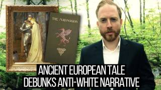 Ancient European Tale Debunks Anti-White Narrative - The Great Order