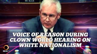 Voice of Reason During Clown World Hearing on White Nationalism