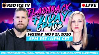 Unthanksgiving, Iran, Monolith in Utah & Asians Joins Club White - FF Ep102