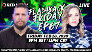 Turkey Targets Europe With Migrants, Riots In France & Greece + Corona Chan Rising - FF Ep67