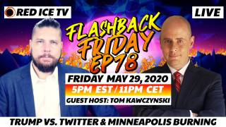 Trump vs. Twitter & Minneapolis Burning With Tom Kawczynski - FF Ep78