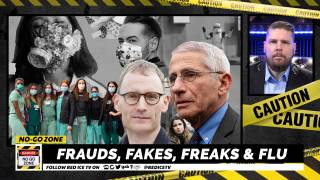 No-Go Zone: Frauds, Fakes, Freaks & Flu