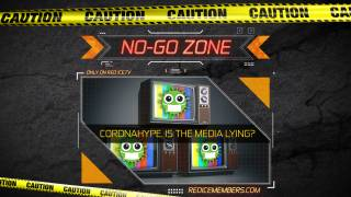 No-Go Zone: Coronahype, Is The Media Lying?