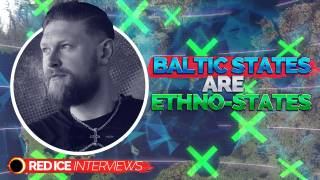 Baltic States Are Ethno-States & Religion Vs. White Identity Debate