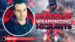 Erdogan Weaponizing Migrants