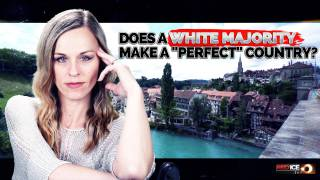 "Does A White Majority Make A ""Perfect"" Country?"