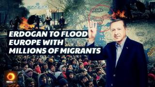 Erdogan To Flood Europe With Millions Of Migrants