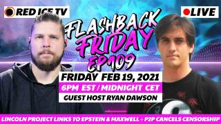 Lincoln Project Links To Epstein & Maxwell + P2P Cancels Censorship With Ryan Dawson - FF Ep109