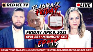 Prince Philip Dead at 99, Hacking Age With Young Blood, mRNA Deaths & Blood Clots - FF Ep115