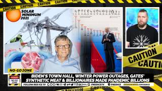 No-go Zone: Biden's Town Hall, Winter Power Outages, Gates' Synthetic Meat & Billionaires Made Pandemic Billions